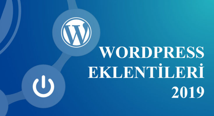 wordpress eklentileri 2019